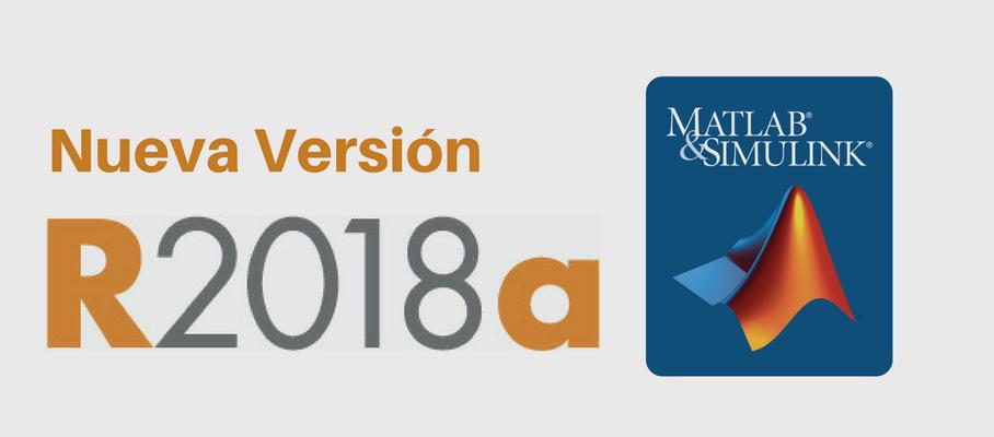 Nueva versión MATLAB y Simulink R2018a - Componentes